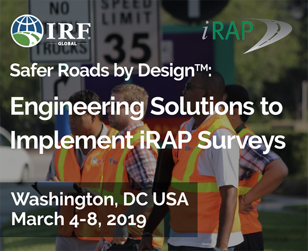 NEW TRAINING COURSE MARCH 2019 – Implementing iRAP surveys (Washington DC, USA)