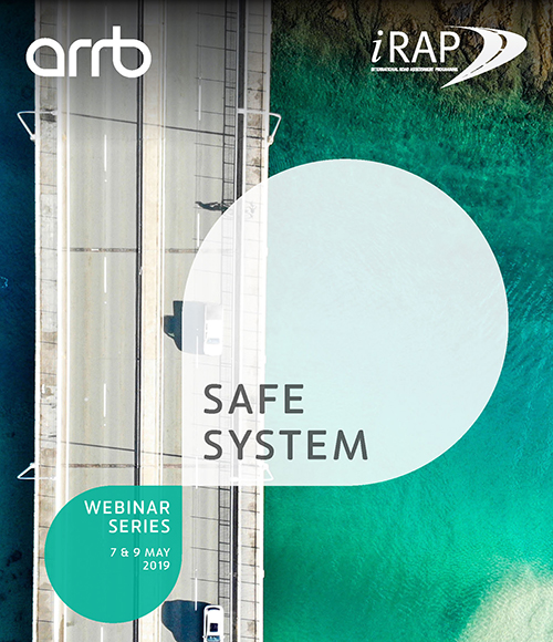 iRAP/ARRB NEW Safe System 2 Part Webinar Series – Registration now open