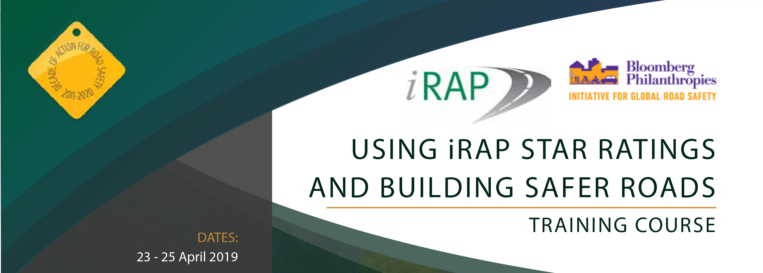 Upcoming Training Course: Using iRAP Star Ratings and Building Safer Roads (April 2019)
