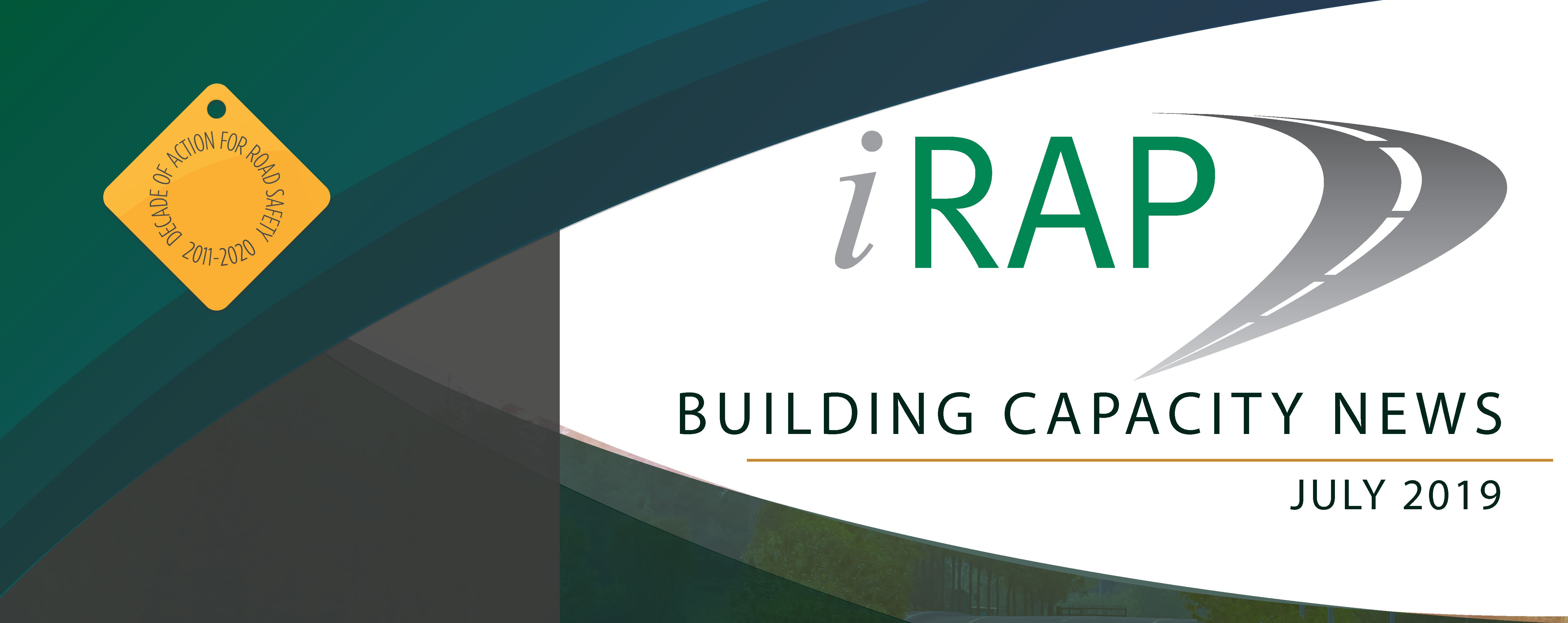 iRAP's Latest Building Capacity e-newsletter now available – July 2019