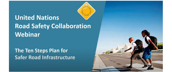 UNRSC Webinar Summary: The Ten-Step Plan for Safer Road Infrastructure