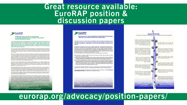 Great resource available: EuroRAP position and discussion papers