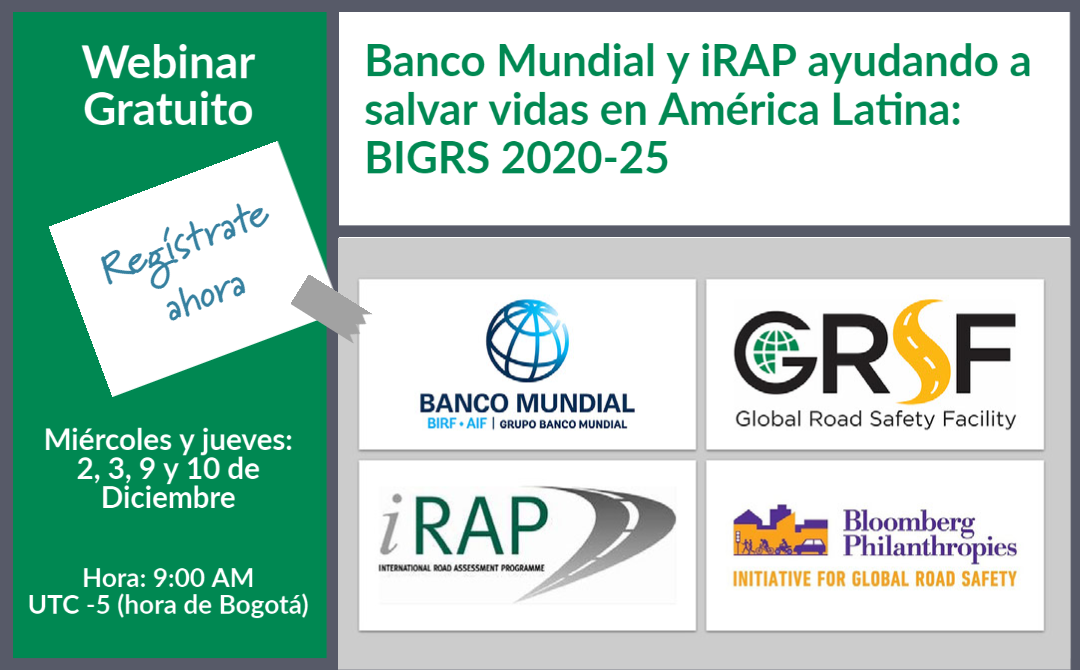 NEW webinar series: World Bank and iRAP helping save lives in Latin America – BIGRS 2020-25