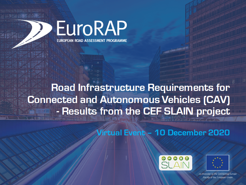 EuroRAP News: Results from the CEF SLAIN project launched – ''Road Infrastructure Requirements for Connected and Autonomous Vehicles (CAV)''